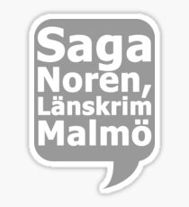 Saga Norén, Länskrim Malmö Sticker