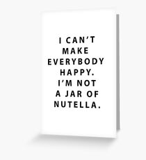 Not a Jar of Nutella Greeting Card