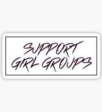 support girl groups  Sticker
