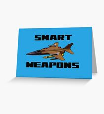 Smart Weapons by #fftw Greeting Card