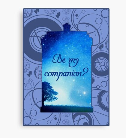 Be My Companion? Canvas Print