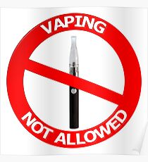 Vaping Not Allowed Sign Poster