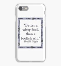 Better a Witty Fool - Shakespeare iPhone Case/Skin