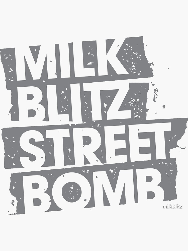 Milk.Blitz.Street.Bomb. Eroded Logo by milkblitz