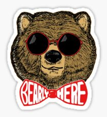 Bearly Here Sticker