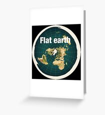 Flat earth,real truth  Greeting Card