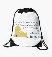 Quotes and quips - if you have a complaint Drawstring Bag