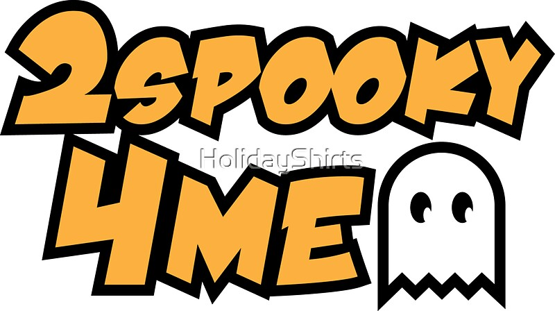 """""""2spooky4me Ghost T-Shirt"""" Stickers by HolidayShirts ..."""