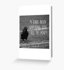 Three Eyed Raven Quote Greeting Card