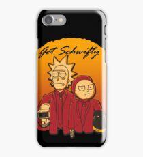 Get Schwifty (Daft Vers.) iPhone Case/Skin