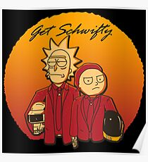 Get Schwifty (Daft Vers.) Poster