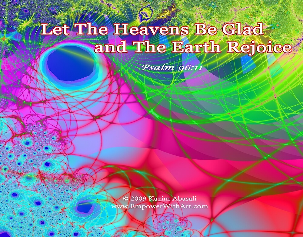 Let The Heavens Be Glad by empowerwithart