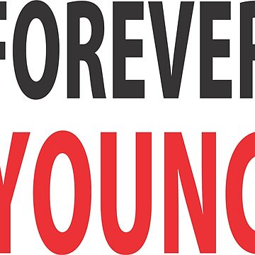 Forever Young  by nonique