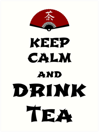 keep calm and drink tea von cglightNing