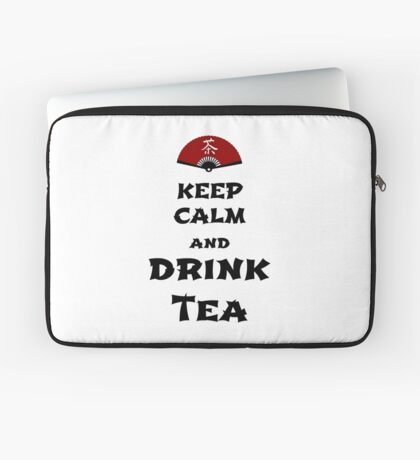 keep calm and drink tea Laptoptasche