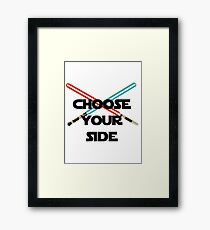 Choose A Side Framed Print