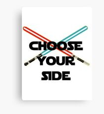 Choose A Side Canvas Print