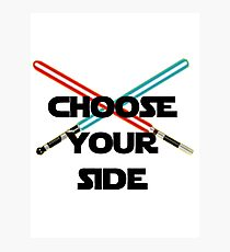 Choose A Side Photographic Print