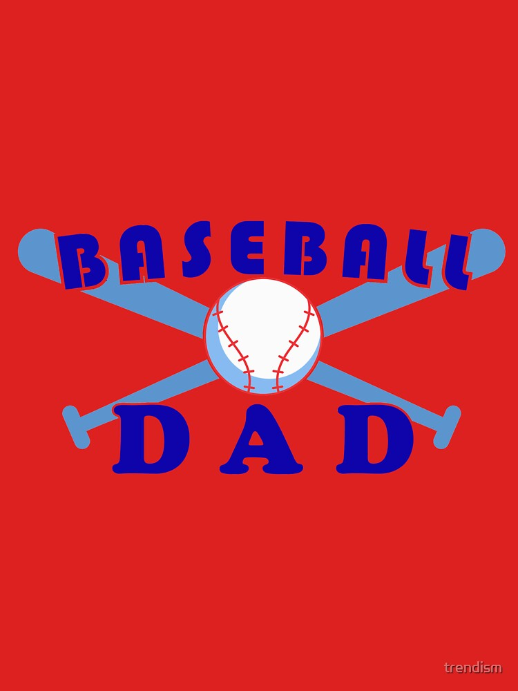 Baseball dad by trendism