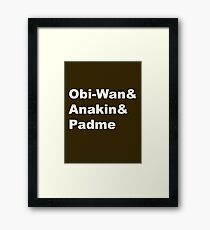 The Prequel Trio Framed Print