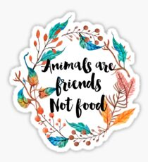 Animals are friends, Not food  Sticker