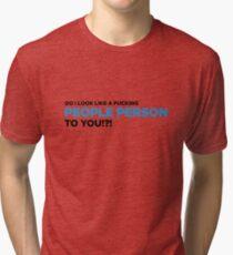 I m not a philanthropist! Tri-blend T-Shirt