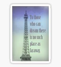 Follow Your Dream Sticker