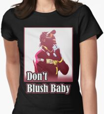 Don't Blush Baby Womens Fitted T-Shirt