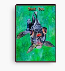 Tank You Canvas Print