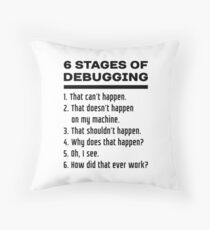 Six Stages of Debugging: Black Text Design for Programmers Throw Pillow