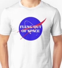 flung out of space Unisex T-Shirt