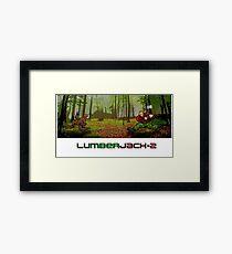 LumberJack-2 Framed Print