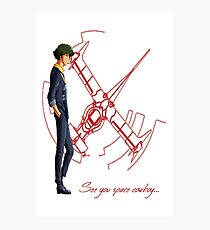 See You Space Cowboy ... - Cowboy Bebop Photographic Print