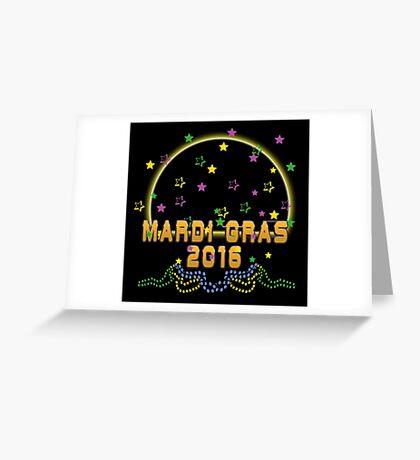 2016 Mardi Gras New Orleans NOLA 2016 Greeting Card