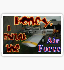 Honey, I Shrunk The Air Force, Tyabb 2012 Sticker