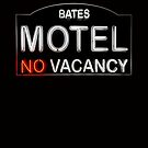 Bates Motel Sign by Bryan Freeman