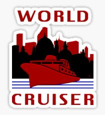 Being A World Cruiser Sticker