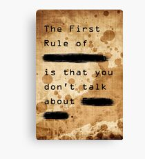 """""""The First Rule"""" Canvas Print"""