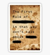 """The First Rule"" Sticker"