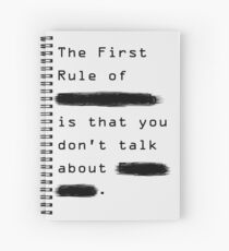 """The First Rule"" - Sans Background Spiral Notebook"