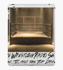 The Wrestling Radio Show with JC and the Top Draw iPad Case/Skin