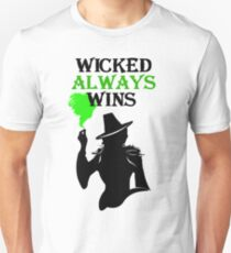Wicked Always Wins! Zelena T-Shirt. Unisex T-Shirt