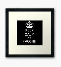 Keep calm and... Rage Framed Print
