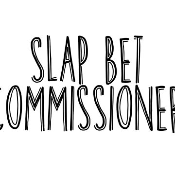 Slap bet text - black text by Tazpire