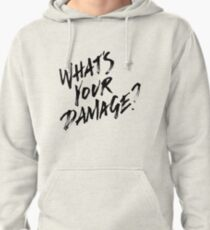 What's Your Damage?  Pullover Hoodie