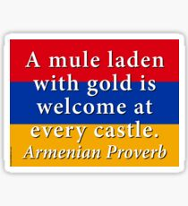 A Mule Laden With Gold - Armenian Proverb Sticker