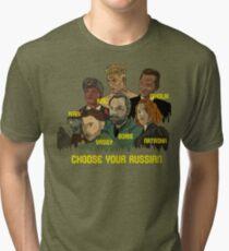 Choose your Russian  Tri-blend T-Shirt