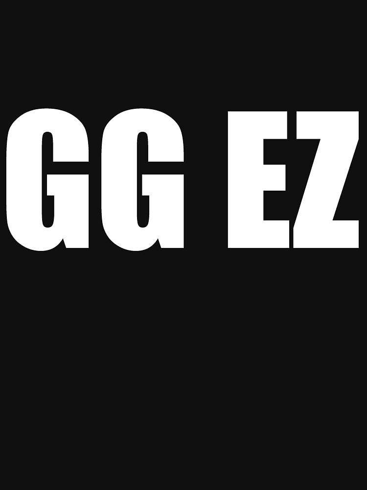 GG EZ ╰(✧∇✧╰) by Kitturn