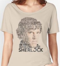 Sherlock Quotes Women's Relaxed Fit T-Shirt