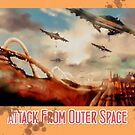 Attack from outer Space by Wilfried van Dokkumburg